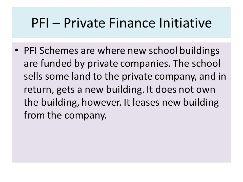PFI – Private Finance Initiative