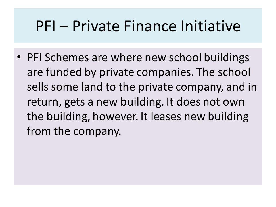 PFI – Private Finance Initiative