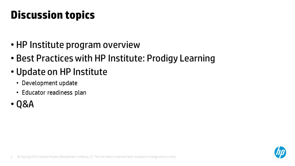 Discussion topics HP Institute program overview