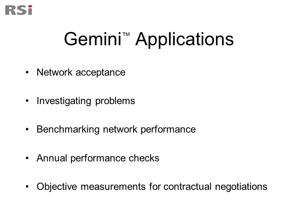Gemini™ Applications Network acceptance Investigating problems