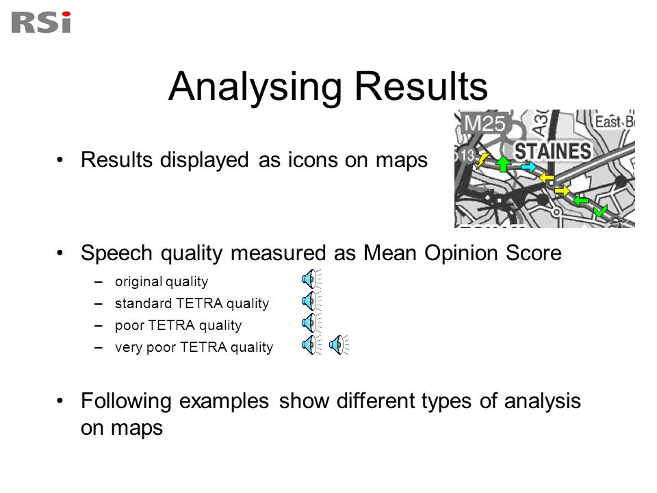 Analysing Results Results displayed as icons on maps