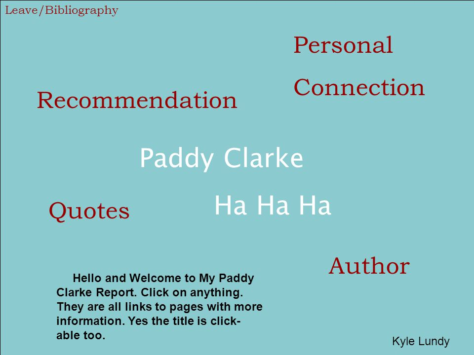 Paddy Clarke Ha Ha Ha Personal Connection Recommendation Quotes Author