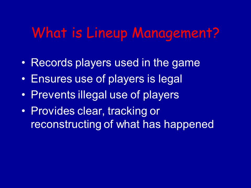 What is Lineup Management