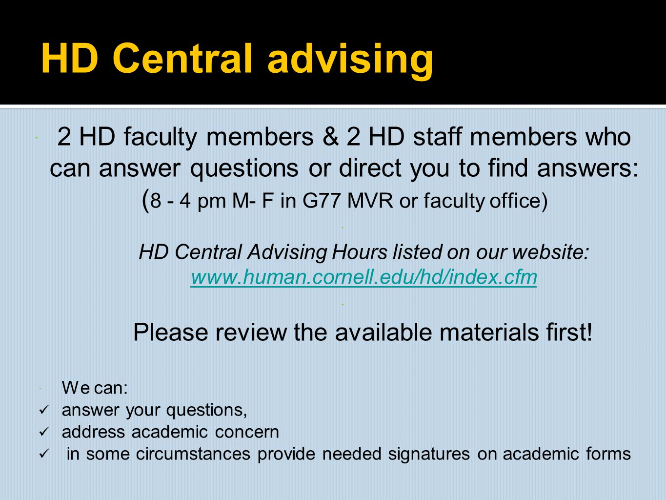 Please review the available materials first!