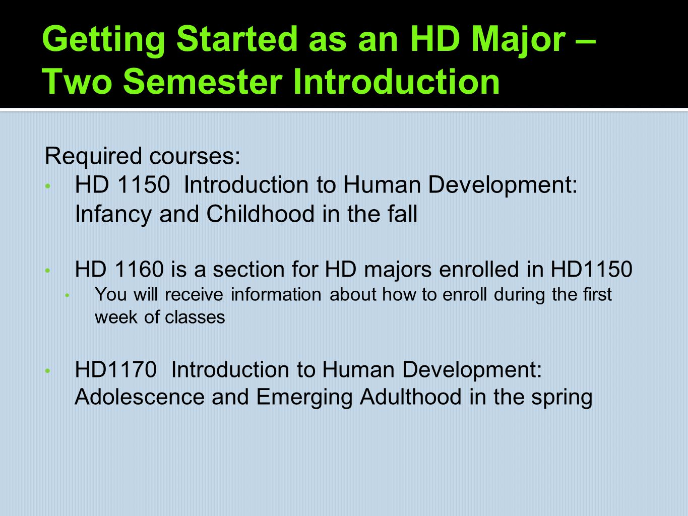 Getting Started as an HD Major – Two Semester Introduction