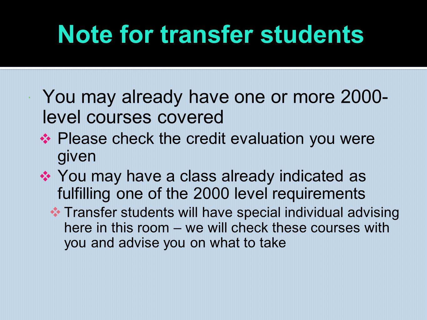 Note for transfer students: