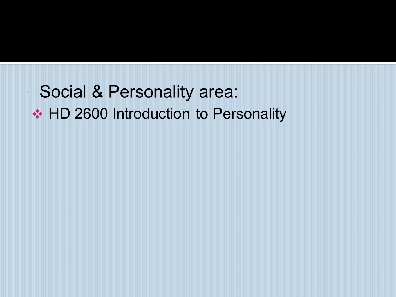 Social & Personality area: