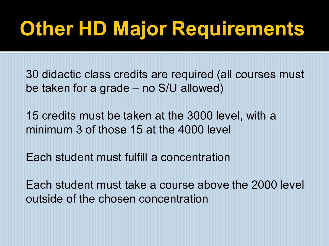 Other HD Major Requirements