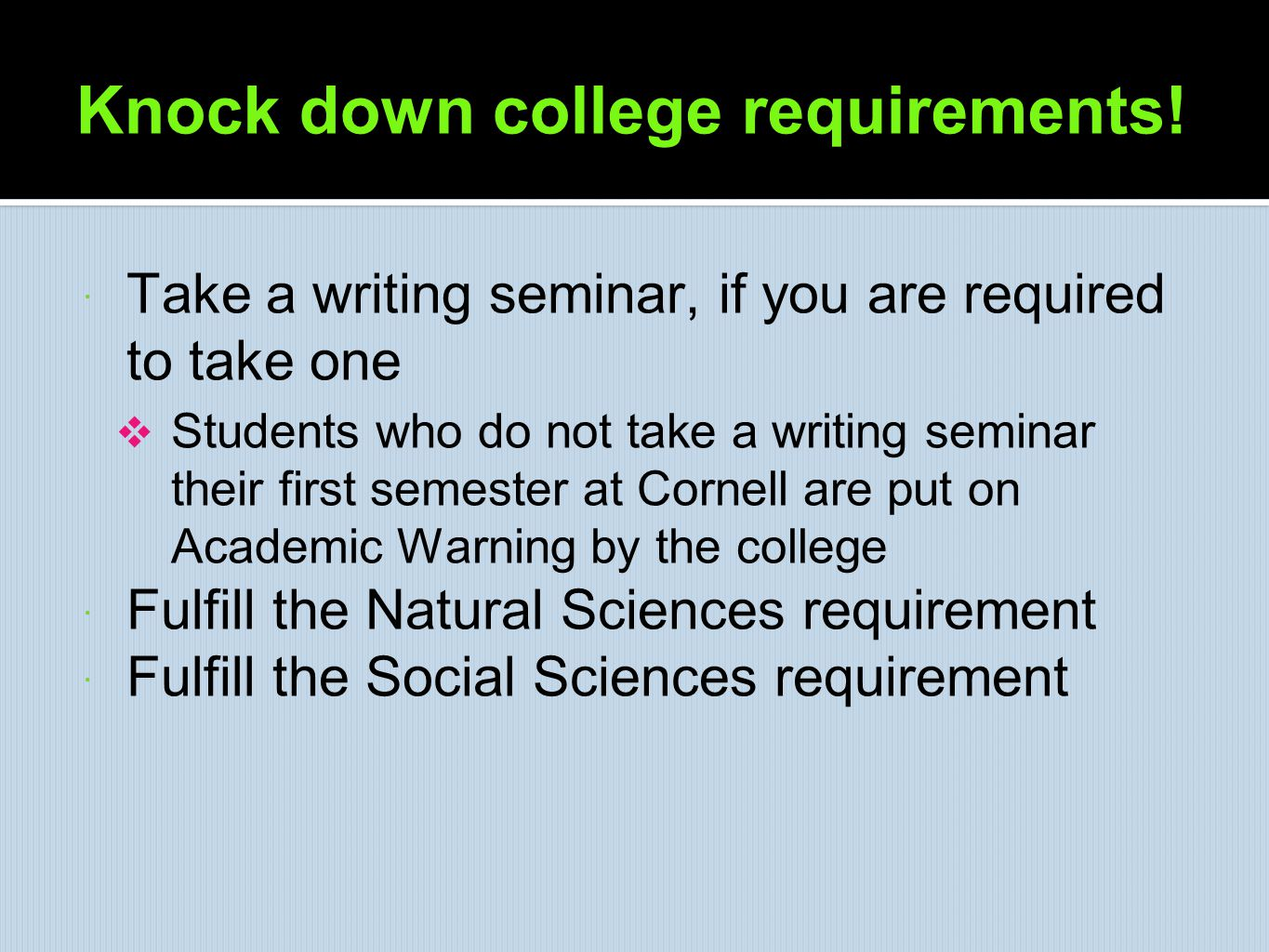 Knock down college requirements!