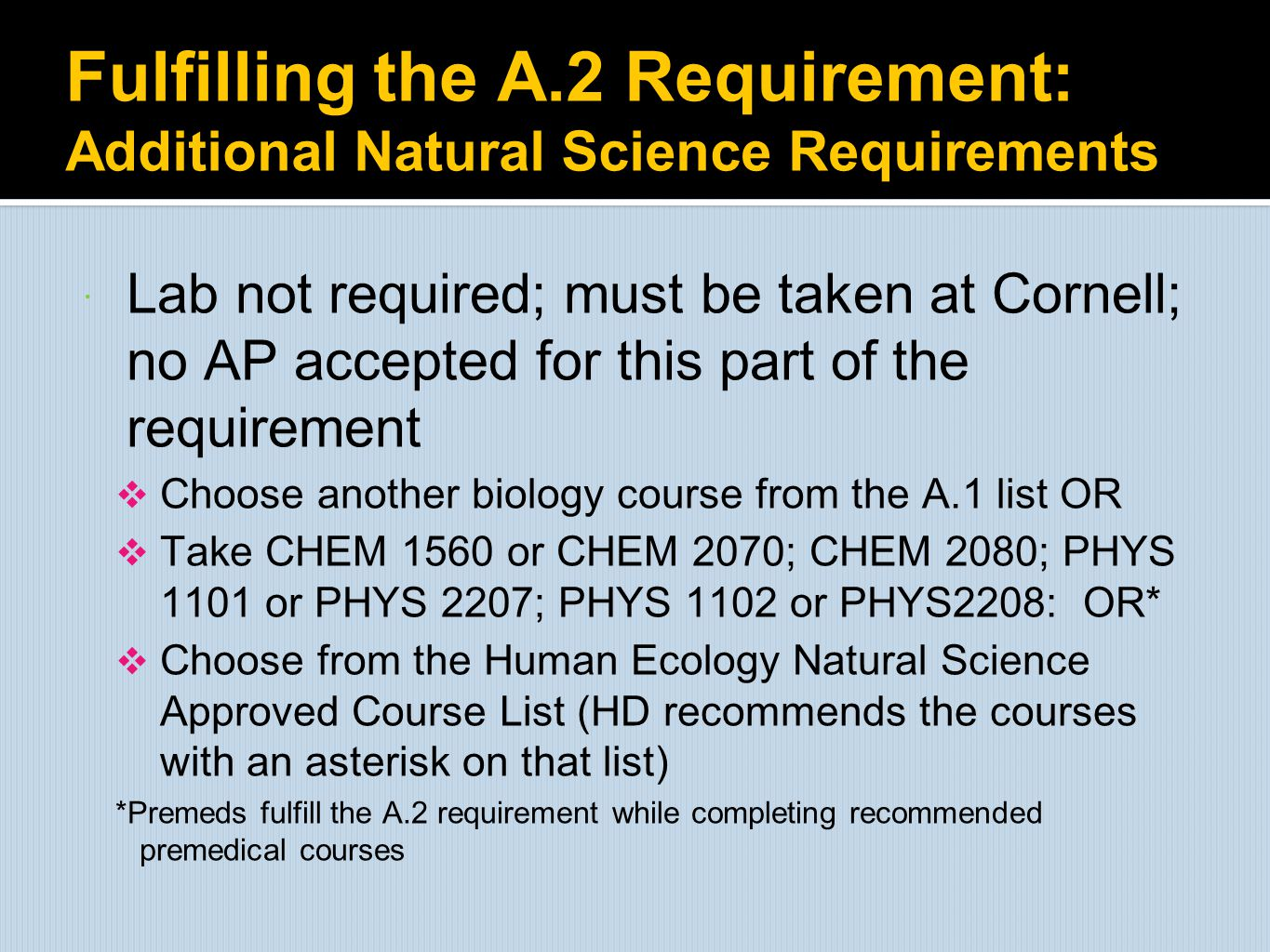 Fulfilling the A.2 Requirement: Additional Natural Science Requirements