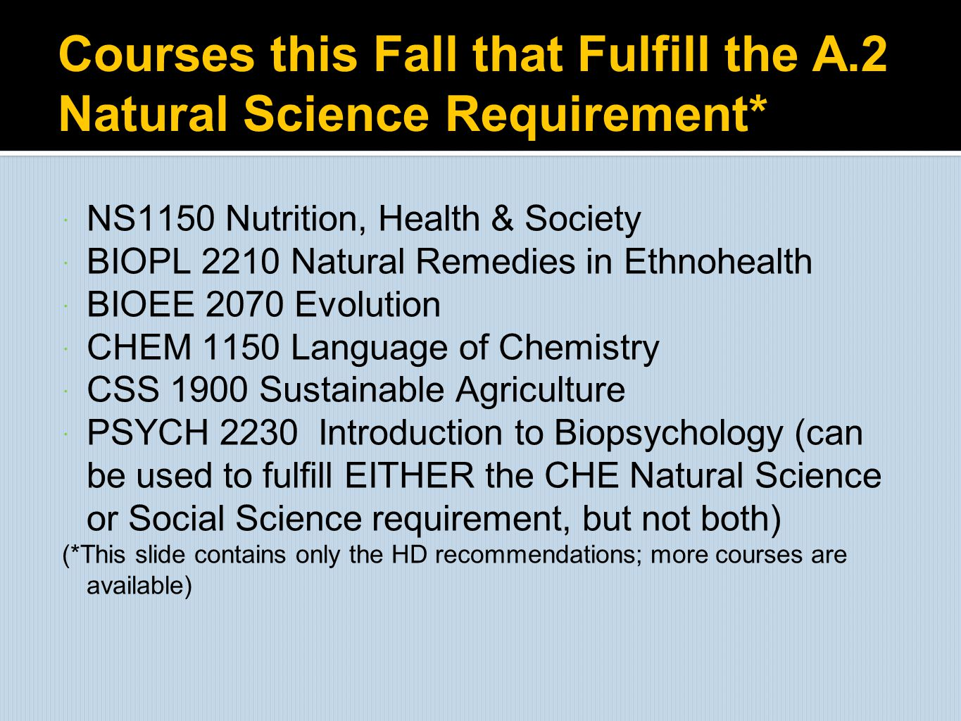 Courses this Fall that Fulfill the A.2 Natural Science Requirement*