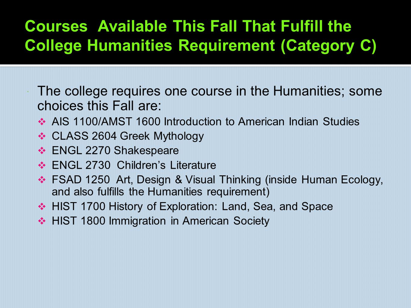 Courses Available This Fall That Fulfill the College Humanities Requirement (Category C)