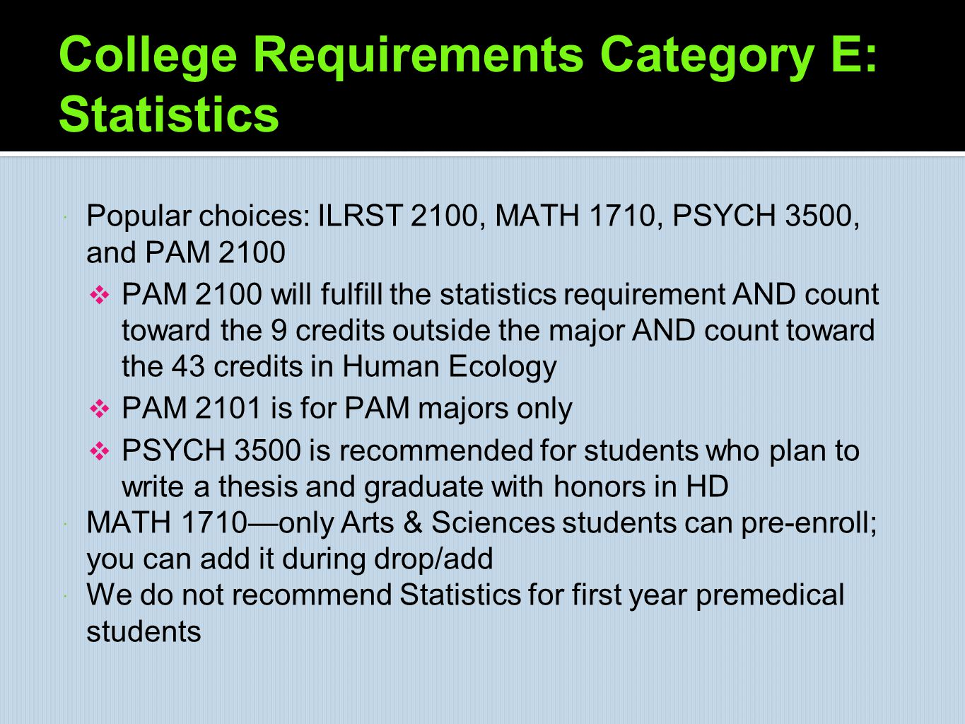College Requirements Category E: Statistics