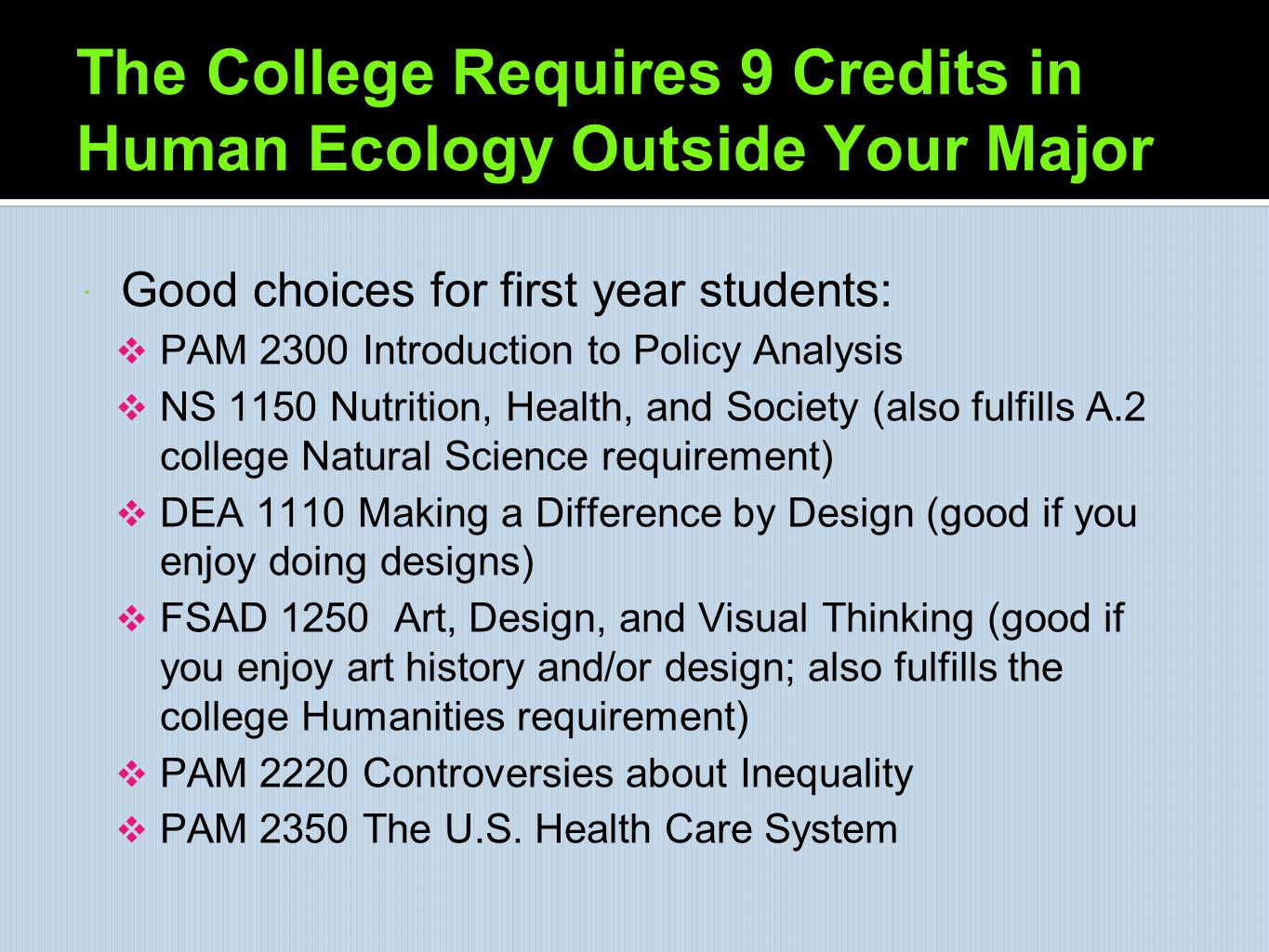 The College Requires 9 Credits in Human Ecology Outside Your Major