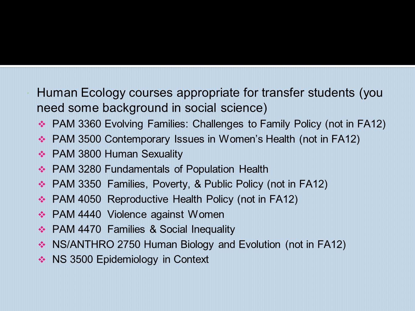 Human Ecology courses appropriate for transfer students (you need some background in social science)