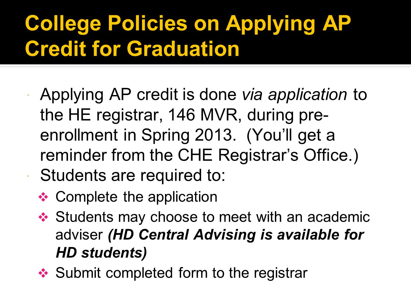College Policies on Applying AP Credit for Graduation
