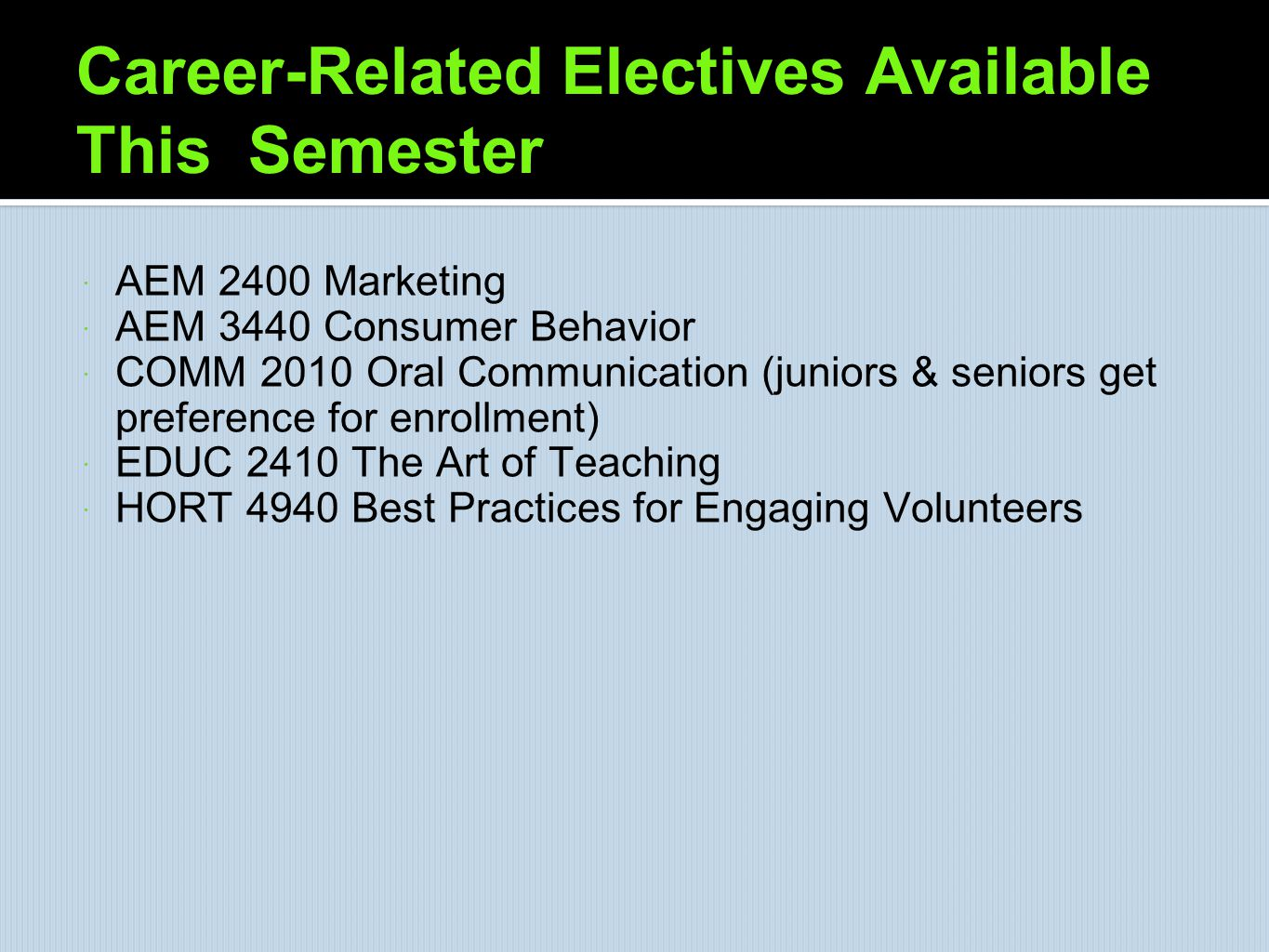 Career-Related Electives Available This Semester