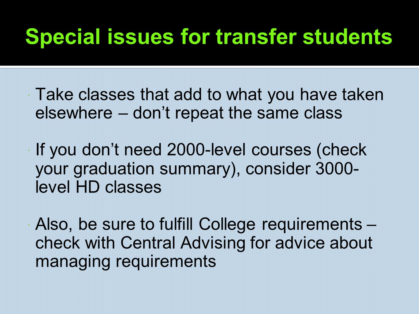 Special issues for transfer students