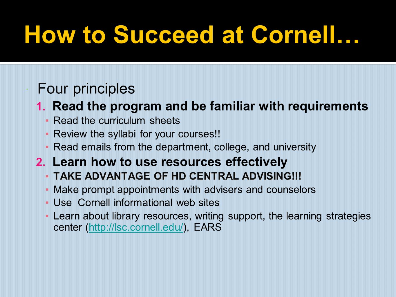 How to Succeed at Cornell…