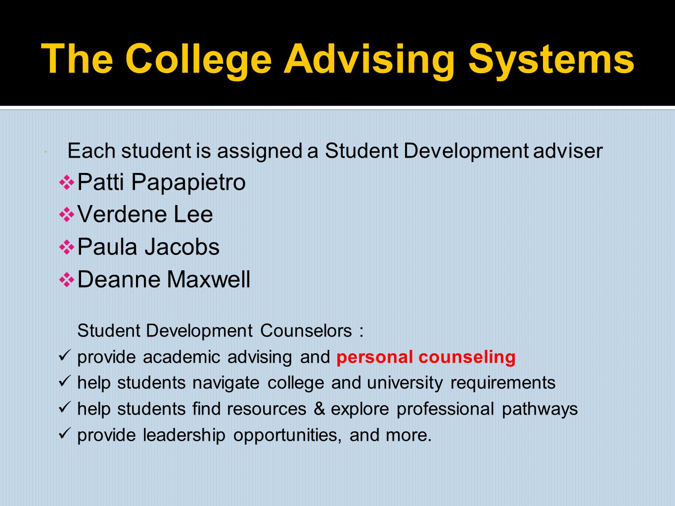 The College Advising Systems