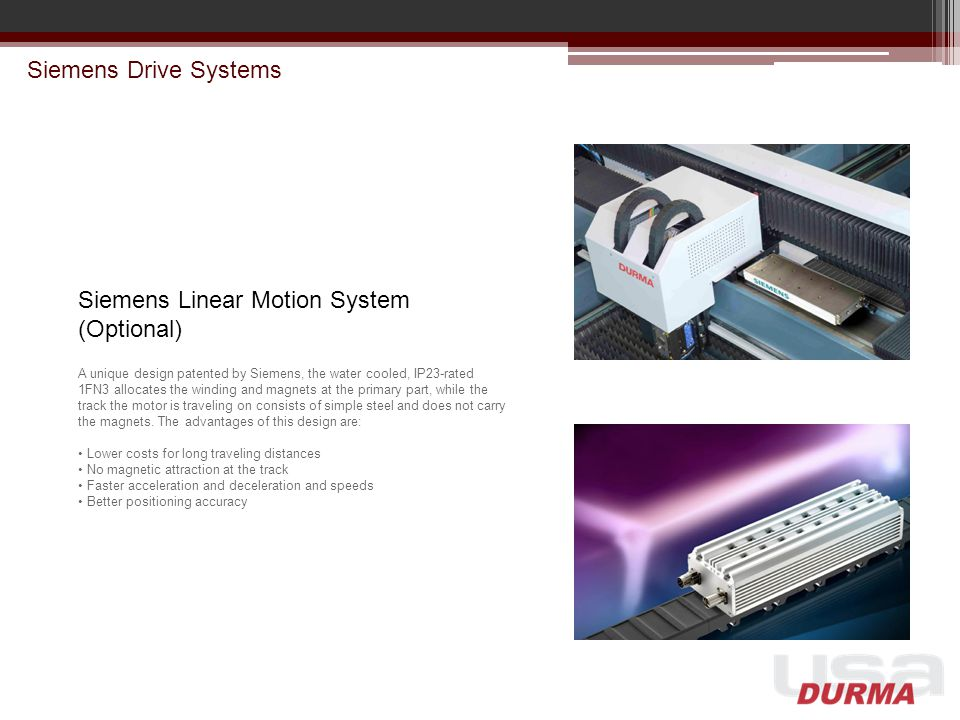Siemens Linear Motion System (Optional)