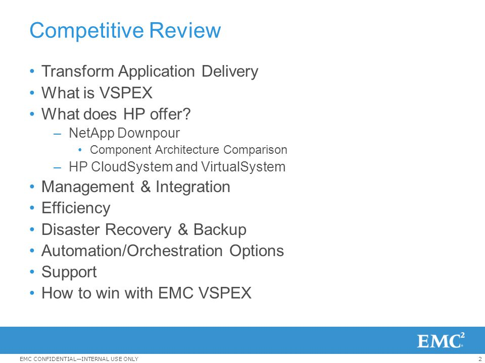 Competitive Review Transform Application Delivery What is VSPEX