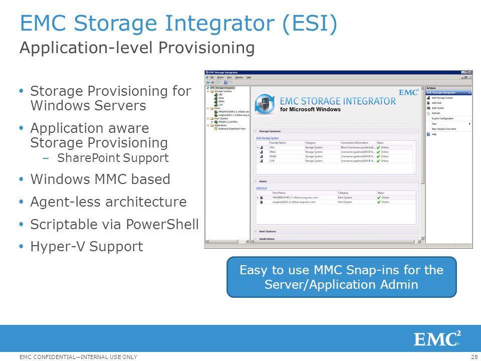 EMC Storage Integrator (ESI) Application-level Provisioning