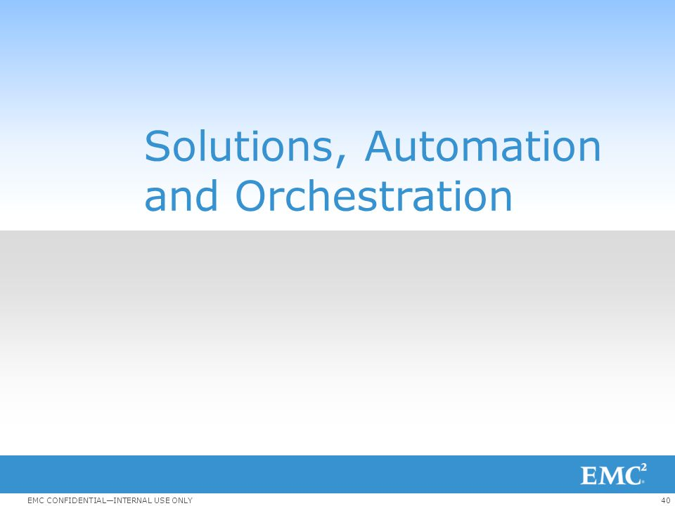 Solutions, Automation and Orchestration