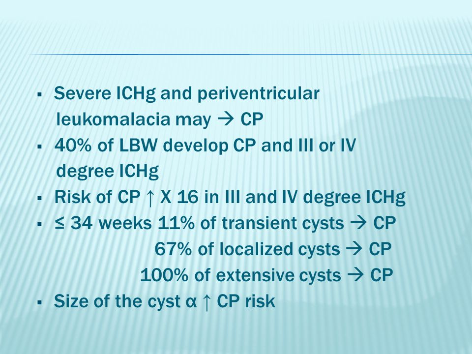 Severe ICHg and periventricular