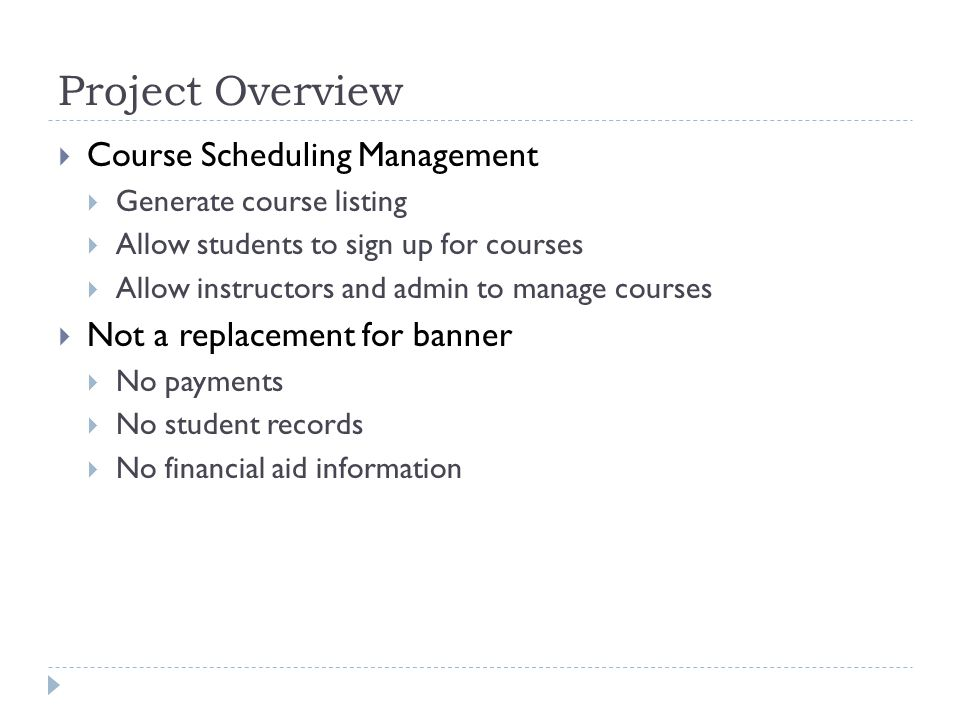 Project Overview Course Scheduling Management
