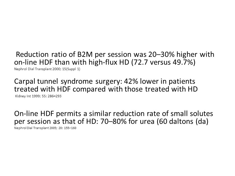 Reduction ratio of B2M per session was 20–30% higher with on-line HDF than with high-flux HD (72.7 versus 49.7%)