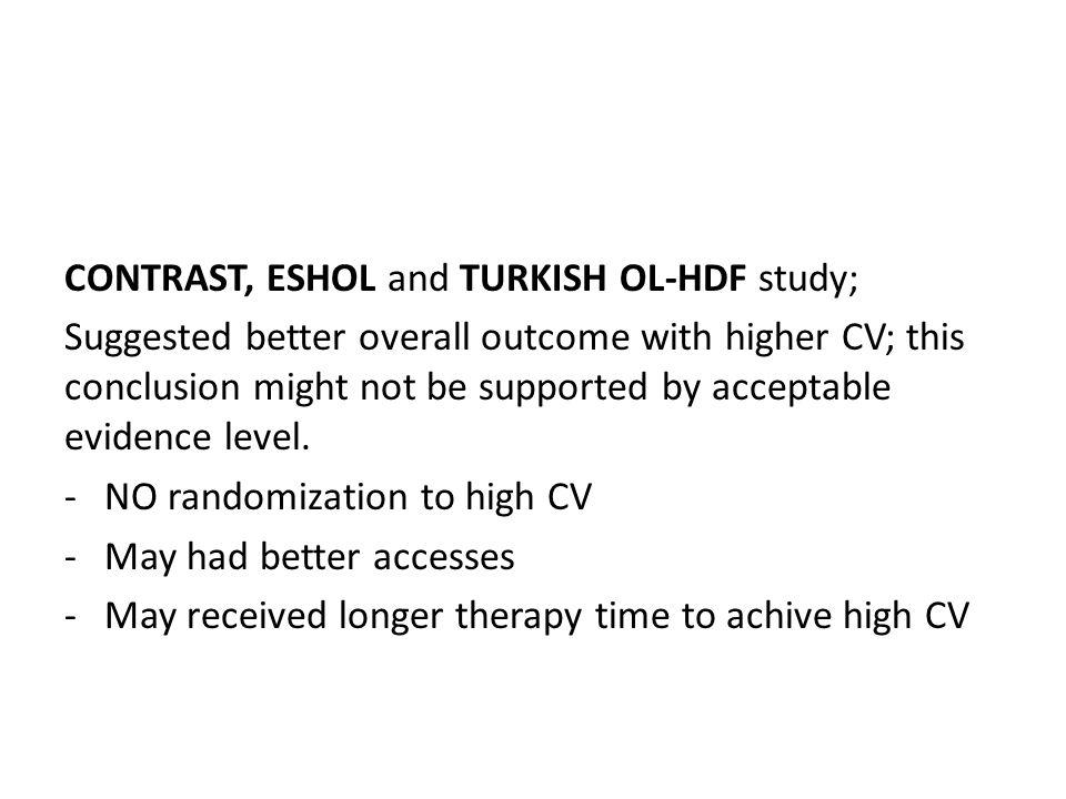 CONTRAST, ESHOL and TURKISH OL-HDF study;