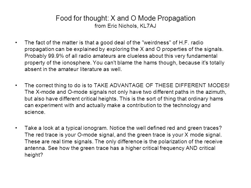 Food for thought: X and O Mode Propagation from Eric Nichols, KL7AJ