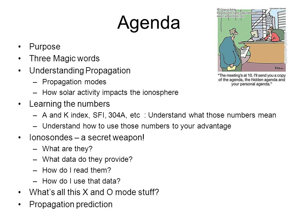 Agenda Purpose Three Magic words Understanding Propagation
