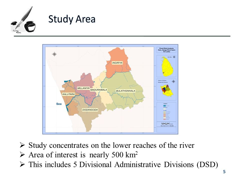 Study Area Study concentrates on the lower reaches of the river