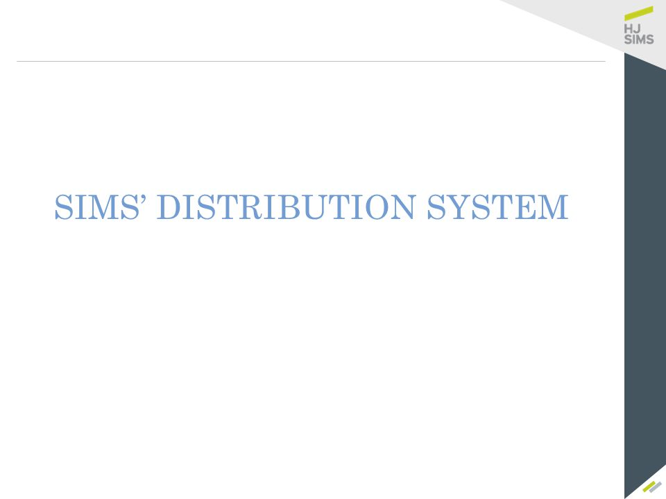 SIMS' DISTRIBUTION SYSTEM