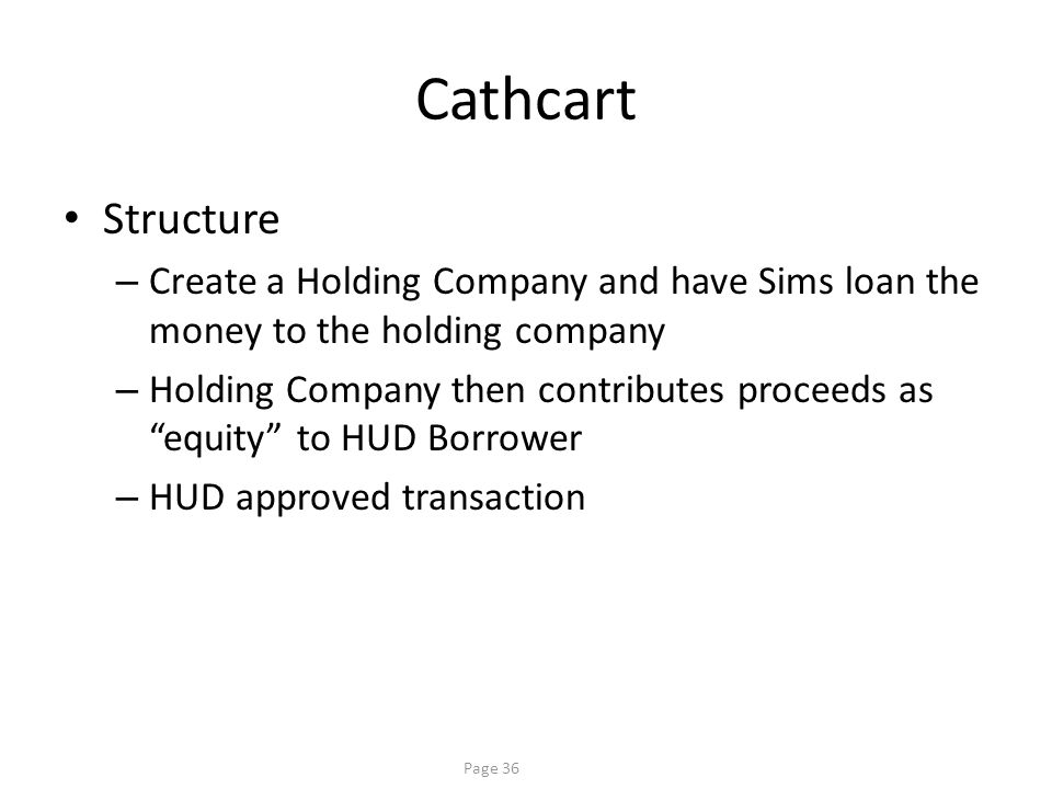 Cathcart Capitalized interest on the loan (protect fill up)
