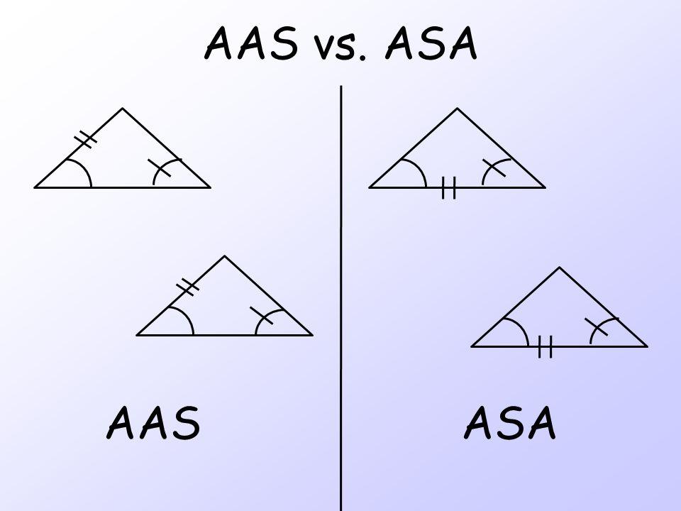 AAS vs. ASA AAS ASA