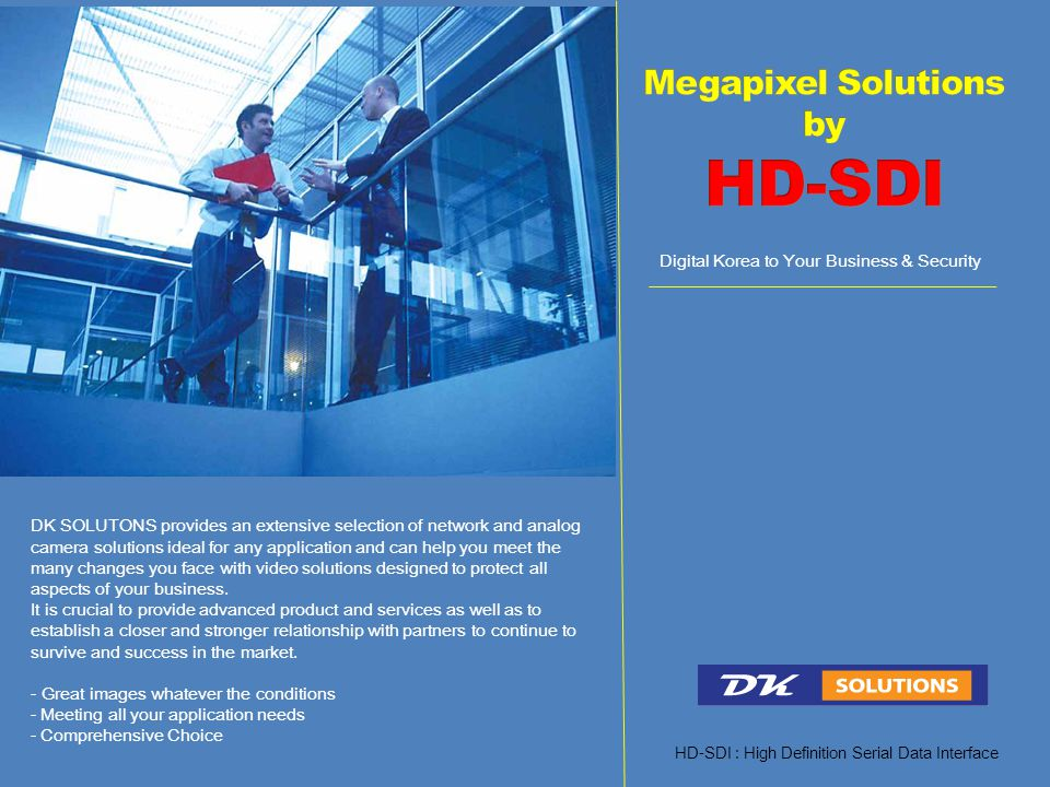 Megapixel Solutions by HD-SDI