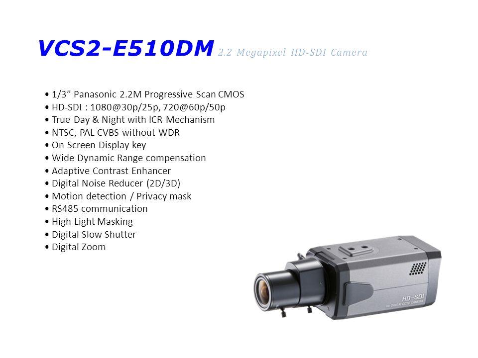 VCS2-E510DM 2.2 Megapixel HD-SDI Camera