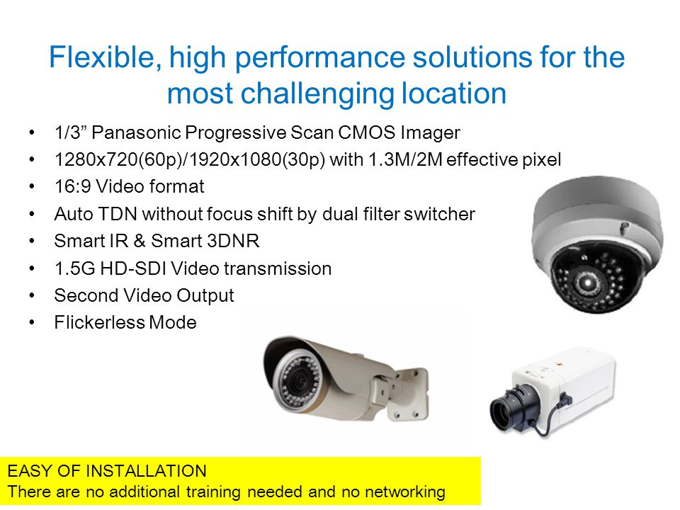 Flexible, high performance solutions for the most challenging location