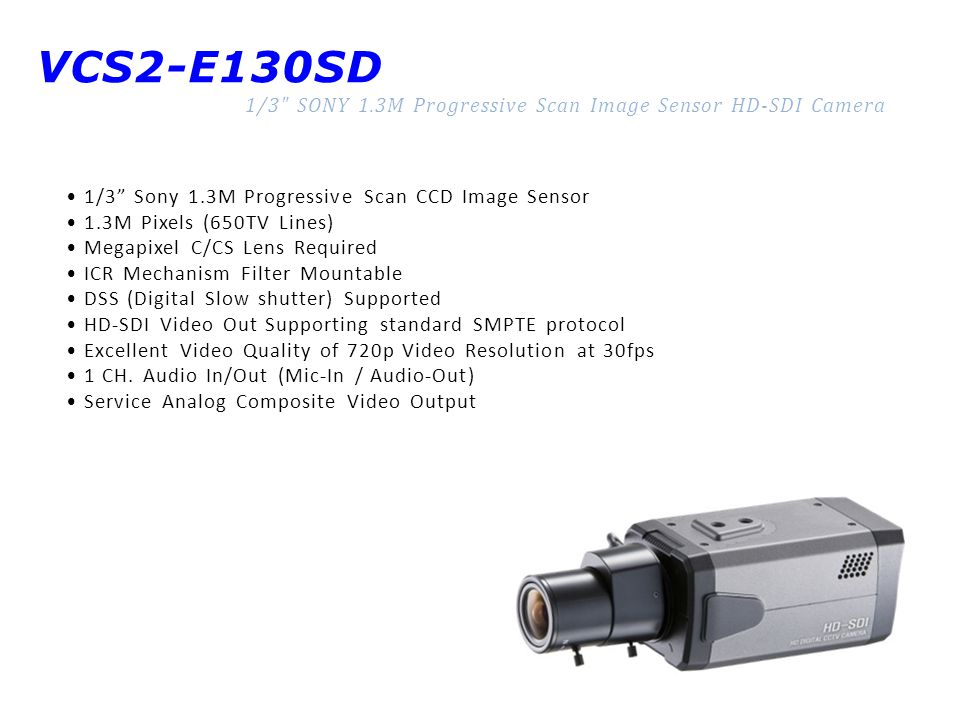 VCS2-E130SD 1/3 SONY 1.3M Progressive Scan Image Sensor HD-SDI Camera