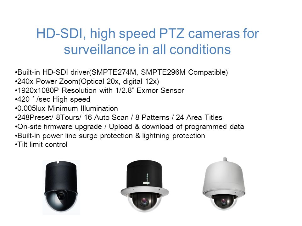 HD-SDI, high speed PTZ cameras for surveillance in all conditions