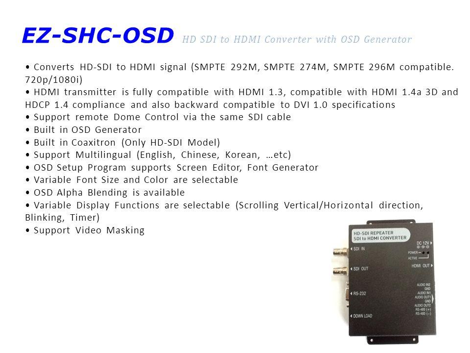 EZ-SHC-OSD HD SDI to HDMI Converter with OSD Generator
