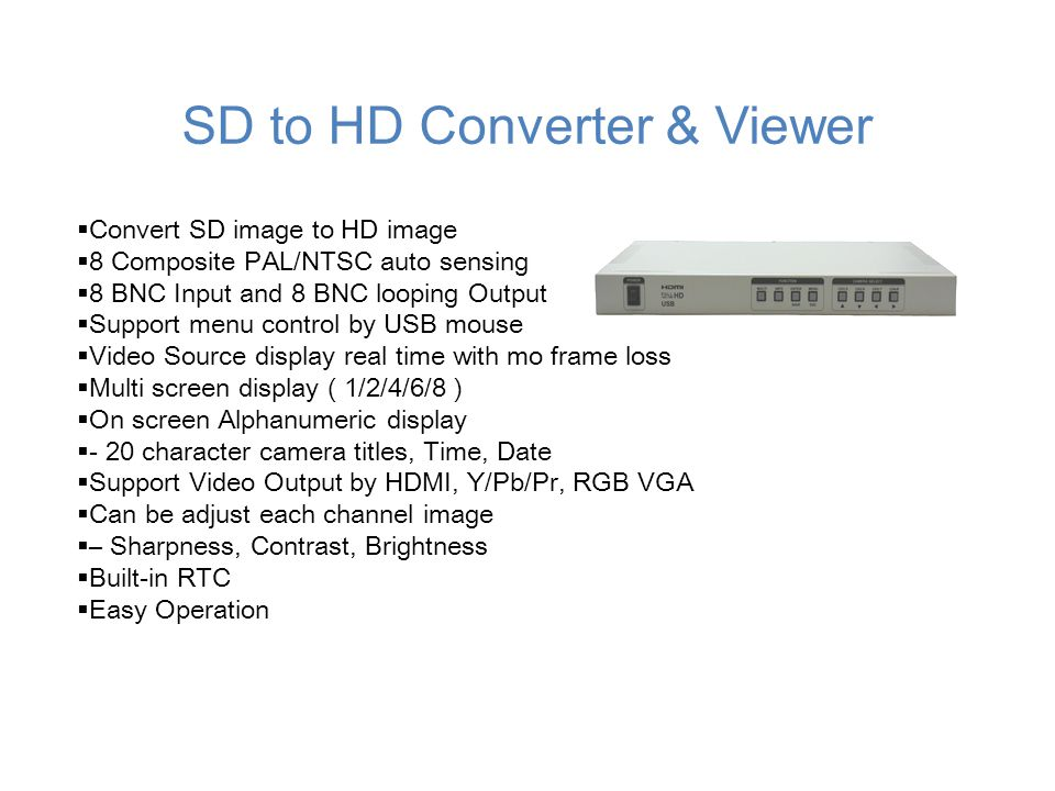 SD to HD Converter & Viewer