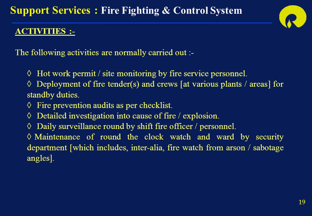 Support Services : Fire Fighting & Control System
