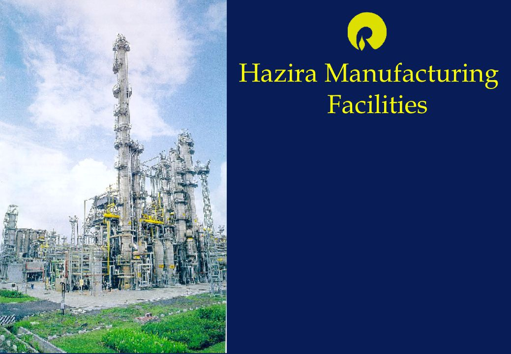 Hazira Manufacturing Facilities