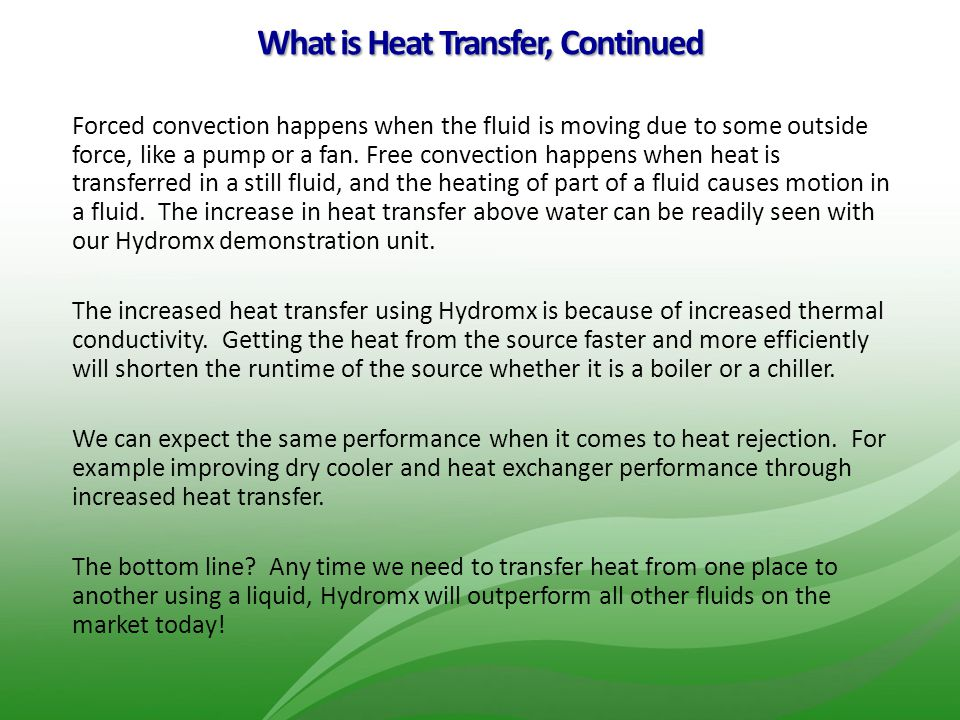 What is Heat Transfer, Continued