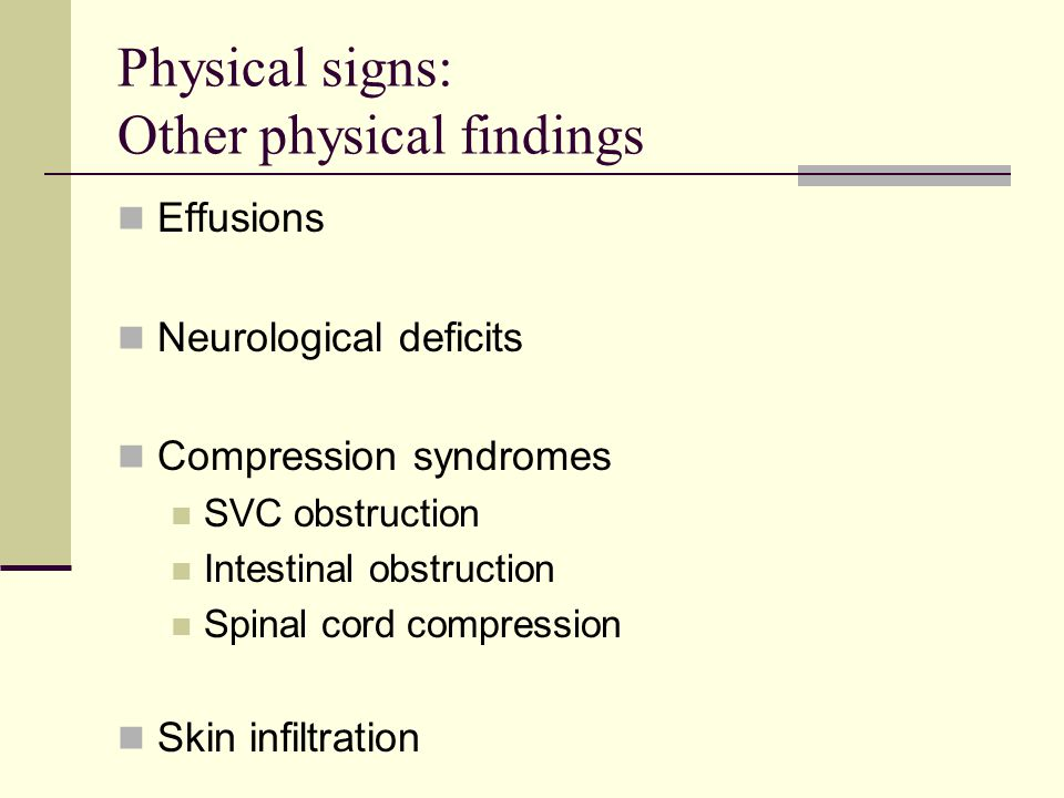 Physical signs: Other physical findings