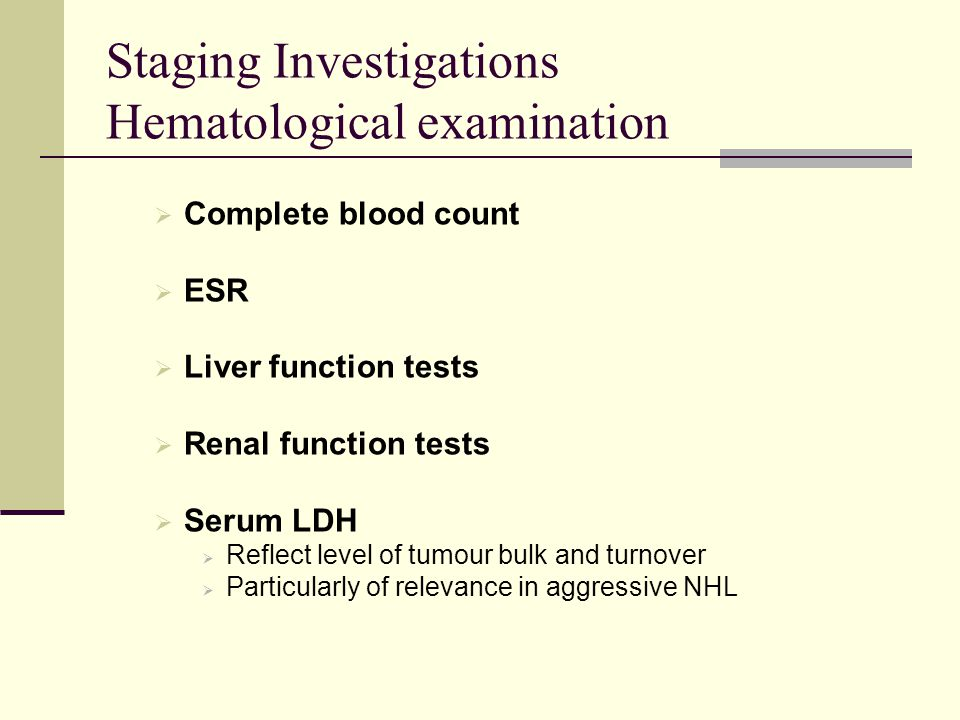 Staging Investigations Hematological examination